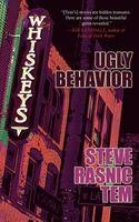Ugly Behavior