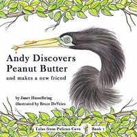 Andy Discovers Peanut Butter and Makes a New Friend
