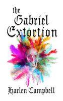 The Gabriel Extortion