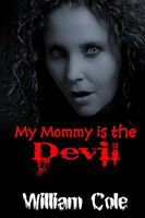 My Mommy is the Devil