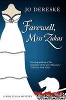 Farewell, Miss Zukas