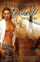 Tales of the Darkworld Volume 2
