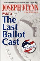 The Last Ballot Cast, Part 2