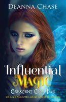 Influential Magic