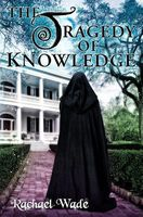 The Tragedy of Knowledge