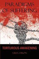 Torturous Awakening