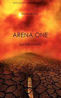 Arena One: Slaverunners