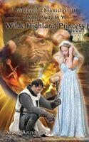 Come Away in Ye Wilde Highland Princess