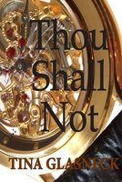 Thou Shall Not