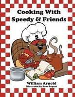 Cooking With Speedy & Friends