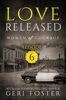 Love Renewed: Episode Six