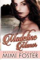 Madeline Manor
