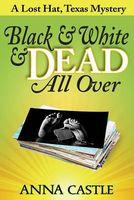 Black & White & Dead All Over