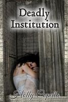 Deadly Institution