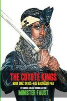 The Coyote Kings, Book One