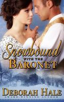Snowbound with the Baronet