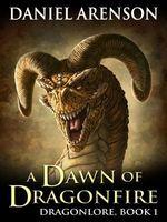 A Dawn of Dragonfire