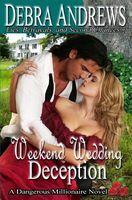 Weekend Wedding Deception