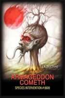 Armageddon Cometh, Species Intervention #6609