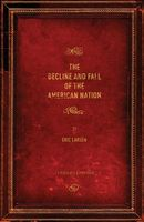 The Decline and Fall of the American Nation