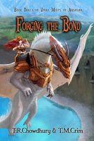 Forging the Bond