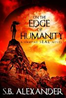 On the Edge of Humanity