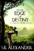 On the Edge of Destiny