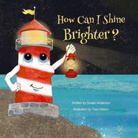 How Can I Shine Brighter?