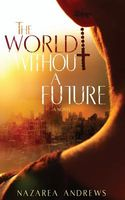 The World Without a Future