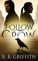Follow the Crow