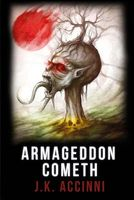 Armgeddon Cometh