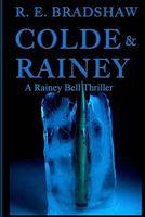 Colde & Rainey