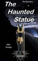 The Haunted Statue