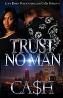 Trust No Man 1