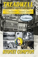 Treadwell, A Novel of Alaska Territory