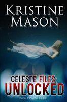 Celeste Files: Unlocked