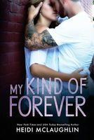 My Kind of Forever by Heidi McLaughlin