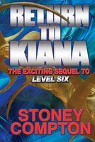 Return to Kiana