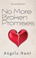 No More Broken Promises