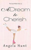 A Dream to Cherish