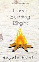 Love Burning Bright