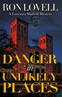 Danger in Unlikely Places