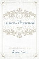 The Isadora Interviews