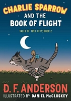 Charlie Sparrow and the Book of Flight