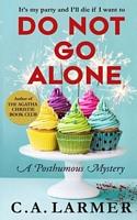 Do Not Go Alone