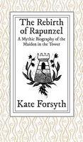 The Rebirth of Rapunzel