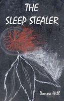 The Sleep Stealer