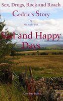 Sad and Happy Days