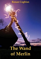 The Wand of Merlin