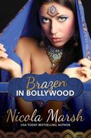 Brazen in Bollywood